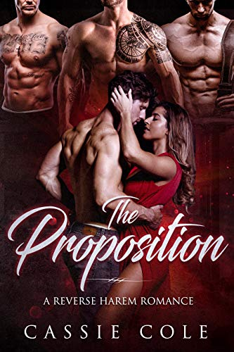 The Proposition: A Reverse Harem Romance