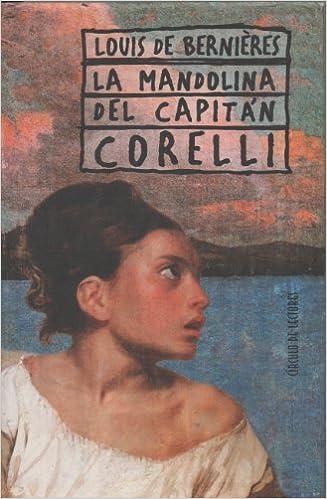 La Mandolina Del Capitan Corelli Amazon Es Louis De Bernieres Libros