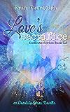 Love's Sacrifice (Absolute Series Book 2)