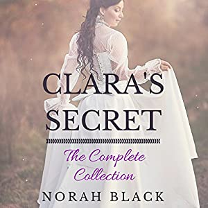 Clara's Secret: The Complete Collection Audiobook