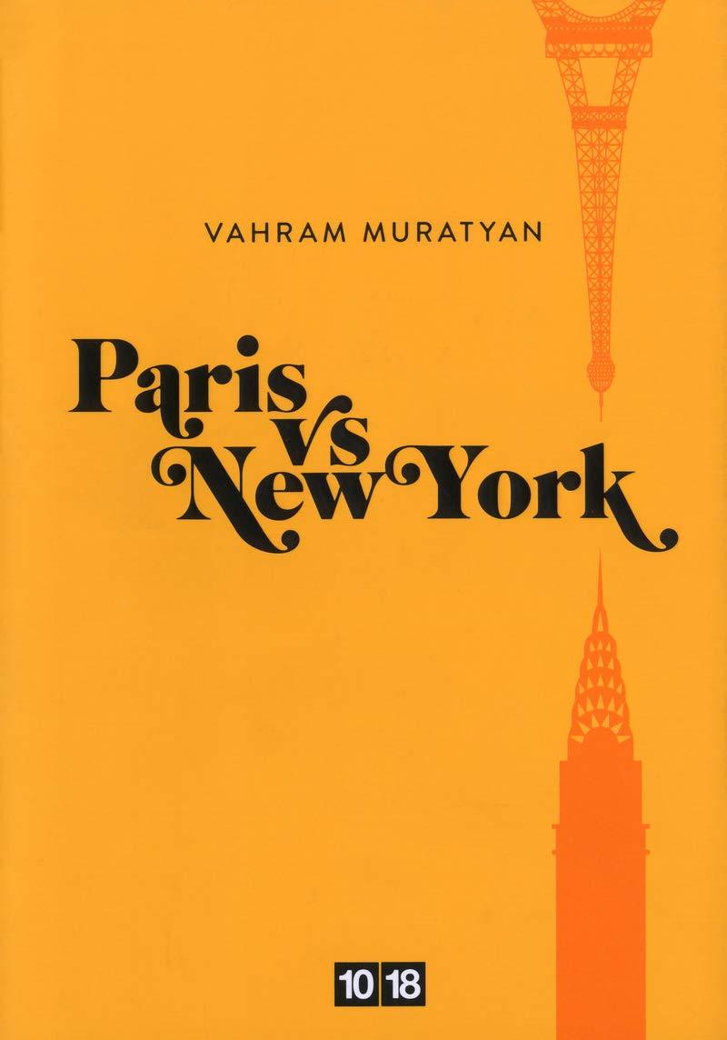 Read Online Paris vs New York (French Edition) ebook