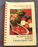 img - for The Canyon Ranch Cookbook book / textbook / text book