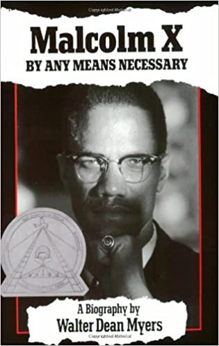 Malcolm X: By Any Means Necessary: Walter Dean Myers ...