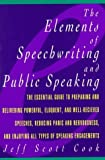img - for The Elements of Speechwriting and Public Speaking by Jeff Scott Cook (1991-05-03) book / textbook / text book