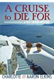 A Cruise to Die For (An Alix London Mystery)