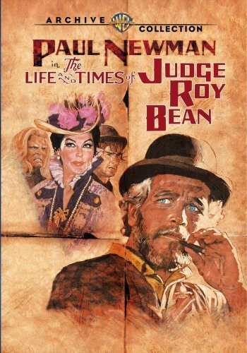 The Life and Times of Judge Roy Bean by Paul Newman
