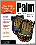 How to Do Everything with Your Palm Handheld, Dave Johnson and Rick Broida, 0072191007