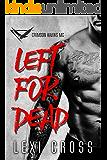 Left for Dead: Crimson Hawks MC