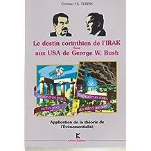 Le destin corinthien de l'Irak face aux U.S.A. de Georges W. Bush