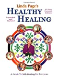 Healthy Healing: A Guide to Self Healing for Everyone (Eleventh Edition)