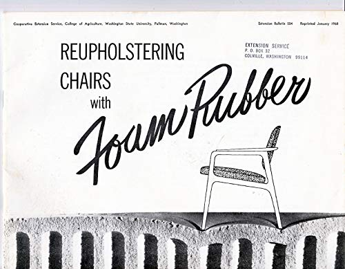 - Reupholstering Chairs with Foam Rubber (Extension bulletin)