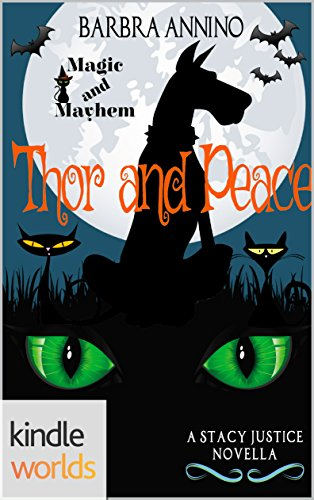 Magic And Mayhem Thor Peace Kindle Worlds Novella A Stacy Justice