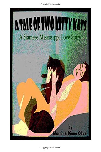 Download A Tail of Two Kitty-Kats:: A Siamese Mississippi Love Story ebook