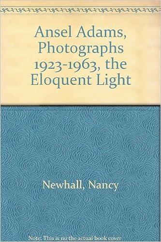ansel adams photographs 1923 1963 the eloquent light 1963 paper