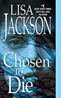 Chosen To Die (An Alvarez & Pescoli Novel Book 2)