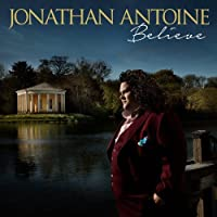 Believe (Jonathan Antoine)