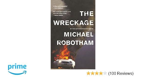 Amazon The Wreckage A Thriller Joseph OLoughlin 9780316126397 Michael Robotham Books