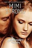 Billionaire Novelist: Complete Series, Mimi Strong, 1482709333