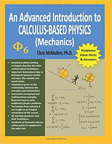 An Advanced Introduction To Calculus Based Physics