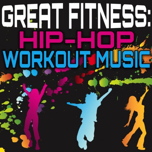 Great Fitness Hip Hop Workout Music By Various Artists On Amazon