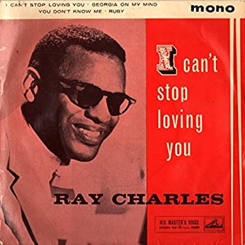 """Ray Charles I Can't Stop Loving You UK 45 7"""" EP +Picture Sleeve +EP has 4  tracks: Amazon.co.uk: Music"""