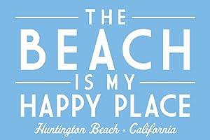 Huntington Beach, California - The Beach is My Happy Place - Simply Said (16x24 Giclee Gallery Print, Wall Decor Travel Poster)