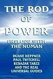 The rod of Power, Duane Heppner and Rebazar Tarzs, 1436390567