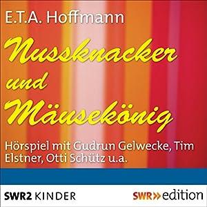 Nussknacker und Mäusekönig Hörspiel