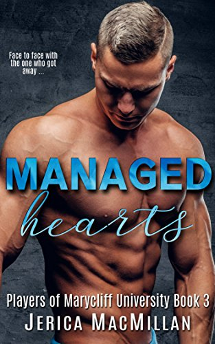 (Managed Hearts (Players of Marycliff University Book 3))