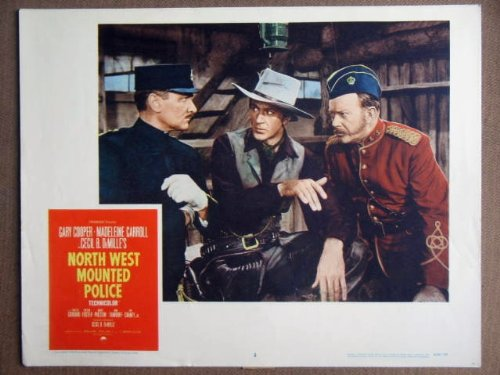 FC30 North West Mounted Police GARY COOPER Lobby Card. This is a lobby card NOT a video or DVD. Lobby cards were displayed in movie theaters to advertise the film. Lobby cards measure 11 by 14 inches. [Poster] Guy Travers Cinema Collectibles