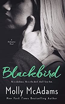 Blackbird (Redemption Book 1) by [McAdams, Molly]
