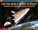 Can You Hear a Shout in Space?, Melvin Berger and Gilda Berger, 0439095824