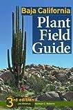 Baja California Plant Field Guide