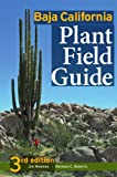 Baja California Plant Field Guide, Jon Paul Rebman and Norman C. Roberts, 0916251187