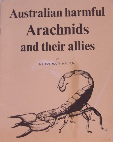 australian-harmful-arachnids-and-their-allies-a-guide-to-the-identification-symptoms-and-treatment-o