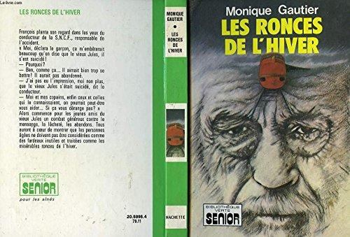 Les Ronces de l'hiver (Bibliothèque verte) [Paperback] [Jan 01, 1978] Monique Gautier Jacques Alain Poirier