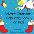 Advent Calendar Colouring Book for Kids: 24 Numbered Christmas Colouring Pages for Advent