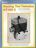 Racing the Yamaha Kt100-S Engine