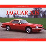 Jaguar Xjs: Collector's Guide: A Collector's Guide