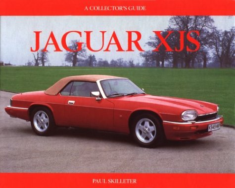 Jaguar XJS: Collector's Guide (Collectors Guides)