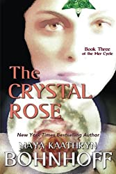 The Crystal Rose: Book Three of the Mer Cycle (Volume 3)