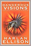 Dangerous Visions: The 35th Anniversary Edition