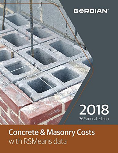 Concrete & Masonry Costs with RSMeans Data 2018 (Means Concrete & Masonry Cost Data) by R S Means Co