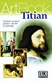 Titian, Dorling Kindersley Publishing Staff, 0789441411