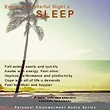 Enjoy a Wonderful Night's Sleep