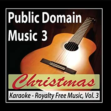 Karaoke Christmas Musical.Public Domain Music Karaoke Christmas Public Domain Music