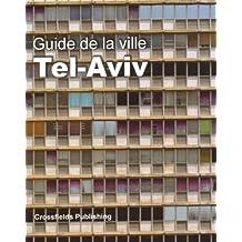 Guide De La Ville Tel-Aviv