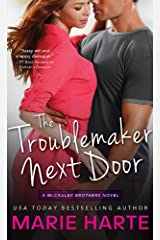 The Troublemaker Next Door (The McCauley Brothers Book 1) Kindle Edition