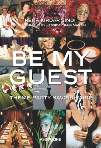 Be My Guest: Theme Party Savoir-Faire (Icons) by Rena Kirdar Sindi