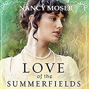 Love of the Summerfields Audiobook